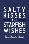 York Beach, Maine - Salty Kisses & Starfish Wishes - Simply Said - Lantern Press Artwork