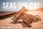 Prince Edward Island, Canada - Seas the Day - Lobster Traps on Beach - Lantern Press Photography