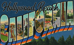 Hollywood Beach, California - Greetings From California - Vintage Postcard